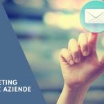 [GUIDA] Email marketing per Brand e Aziende: consigli per l'utilizzo